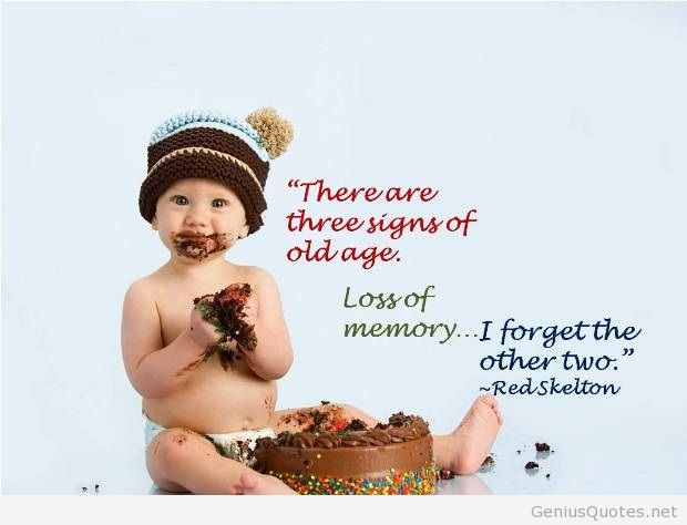 Birthday-Three-Signs-of-Old-Age-Quote-PQ-0075-2012-R